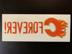 """CALGARY FLAMES """"FOREVER"""" LARGE 4 x 10 BUMPER STICKER"""